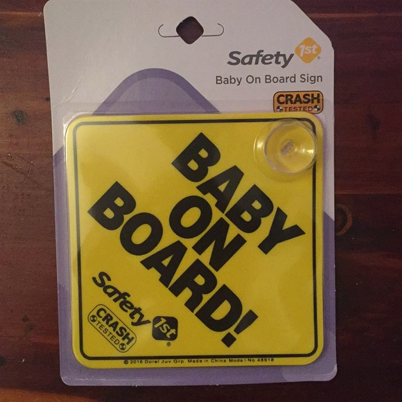 safety 1st Other - Sale 3 for $20 NWT Baby on board sign